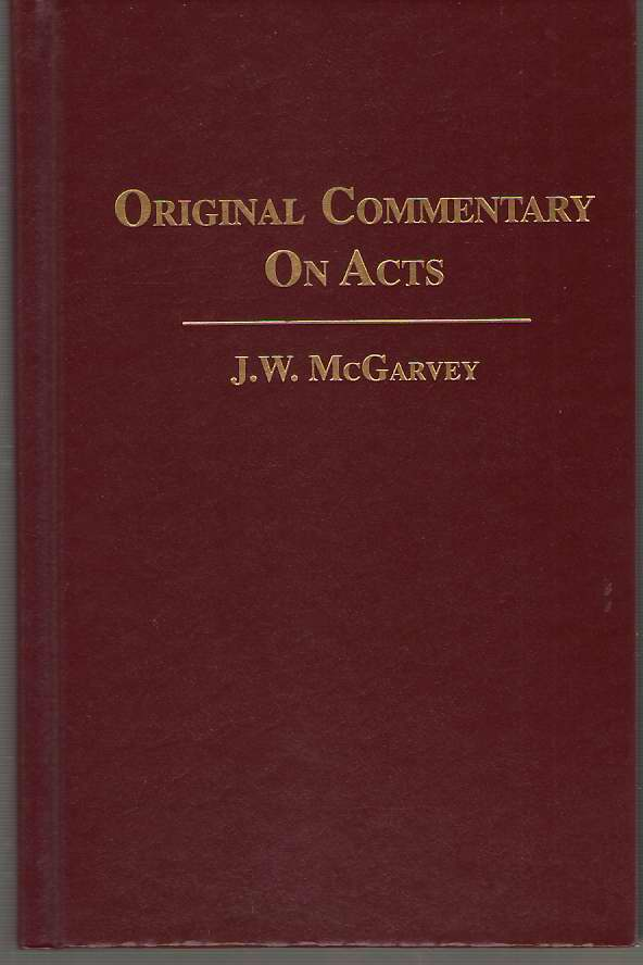 Original Commentary on Acts, McGarvey, J. W.
