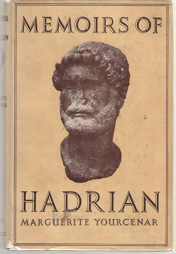 Memoirs Of Hadrian, Yourcenar, Marguerite