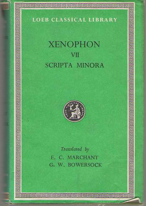 Xenophon VII, Xenophon &  E. C. Marchant &  G. W. Bowersock