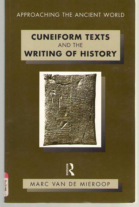 Image for Cuneiform Texts and the Writing of History
