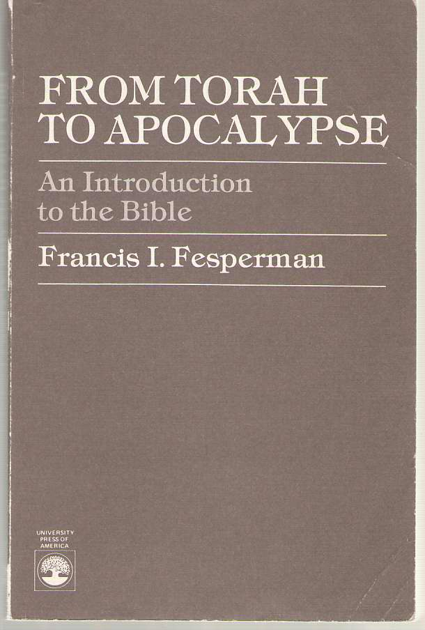 Image for From Torah to Apocalypse An Introduction to the Bible