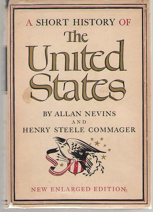 A Short History of the United States New Enlarged Edition
