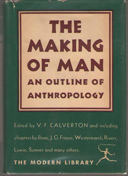 The Making Of Man An Outline of Anthropology