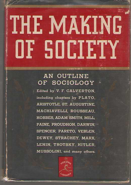 The Making Of Society An Outline of Sociology