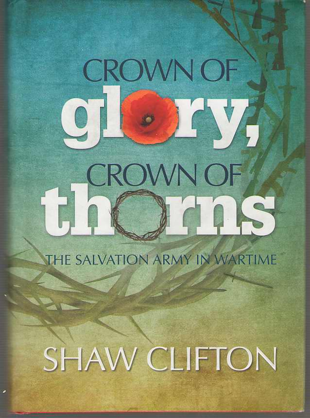 Image for Crown of Glory, Crown of Thorns  The Salvation Army in Wartime