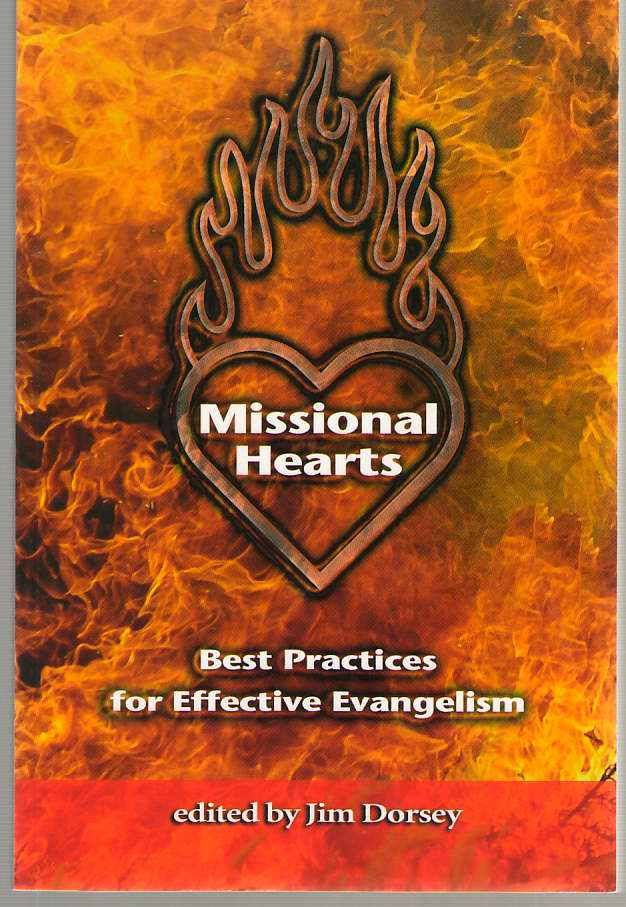 Missional Hearts  Best Practices for Effective Evangelism