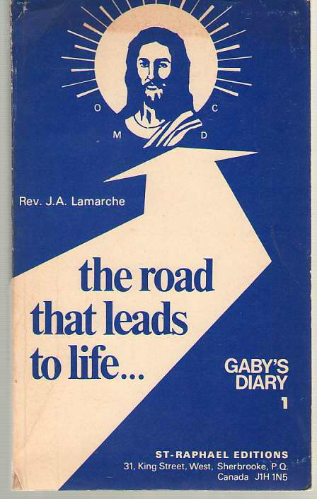 Image for The Road That Leads To Life Gaby's Diary 1