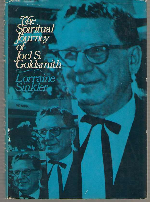 Image for The Spiritual Journey Of Joel S. Goldsmith, Modern Mystic