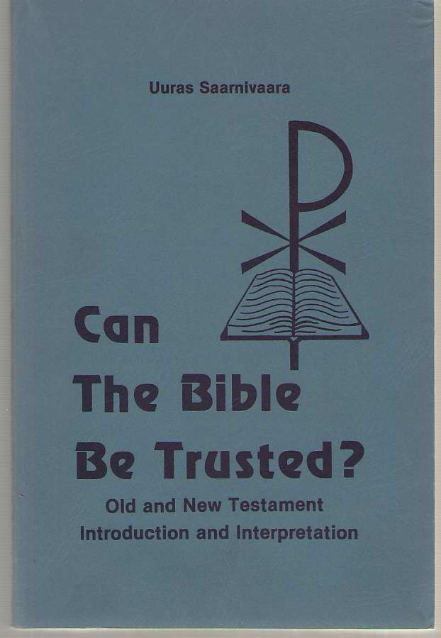 Image for Can the Bible Be Trusted?  Old and New Testament Introduction