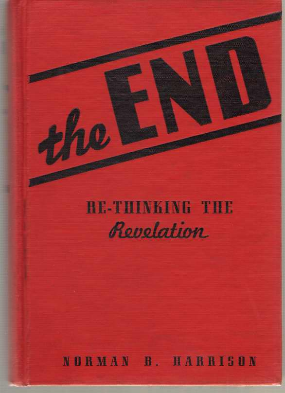 Image for The End  Re-thinking the Revelation