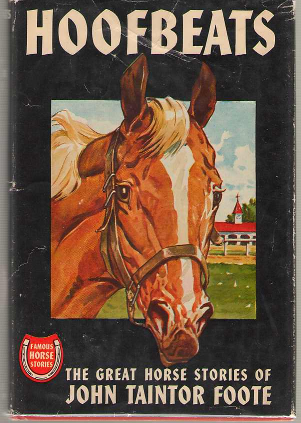 Image for Hoofbeats The Great Horse Stories of John Traintor Foote