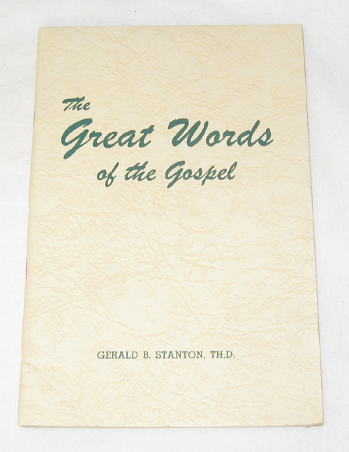 Image for The Great Words Of The Gospel
