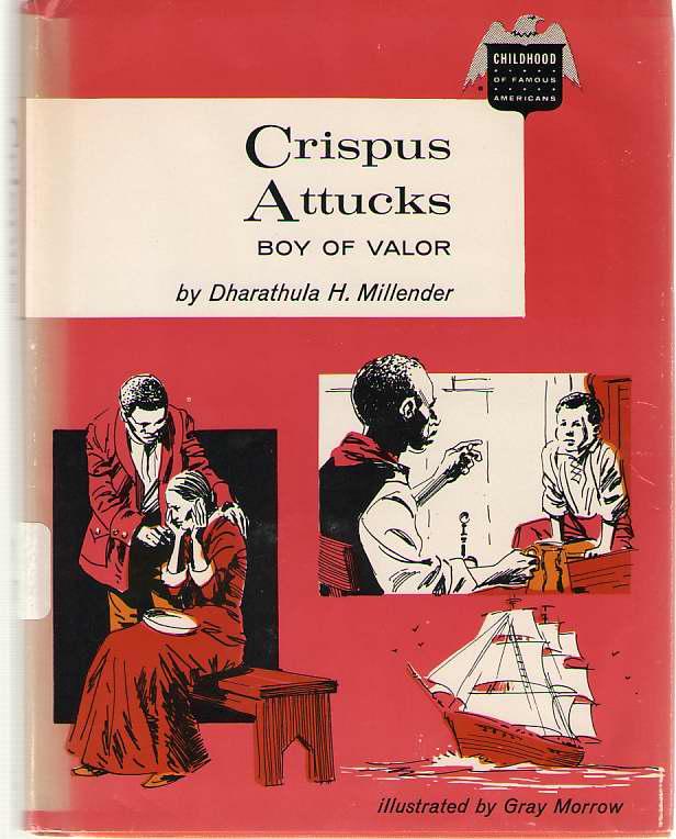 Image for Crispus Attucks Boy of Valor