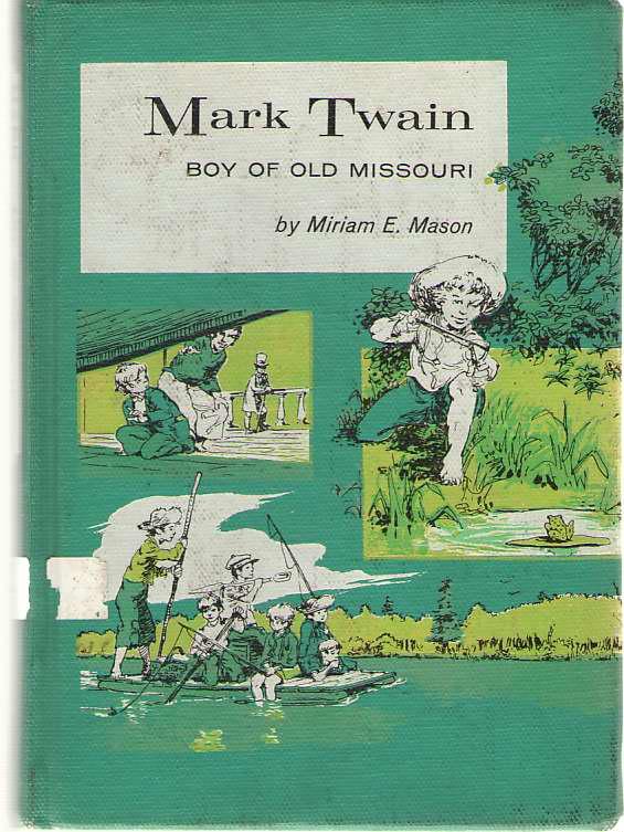 Image for Mark Twain Boy of Old Missouri