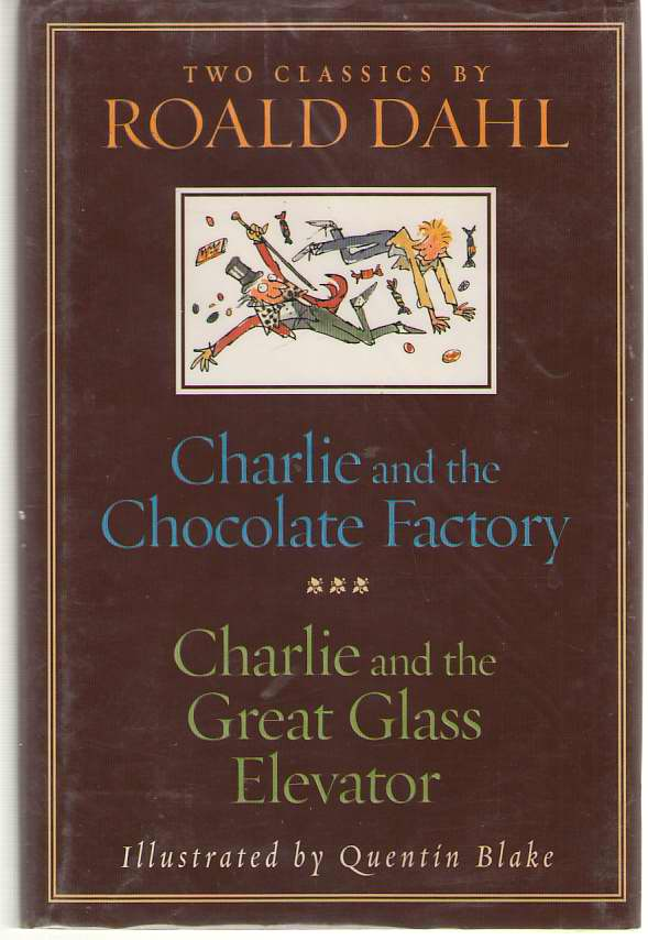 Image for Charlie And The Chocolate Factory And Charlie And The Great Glass Elevator