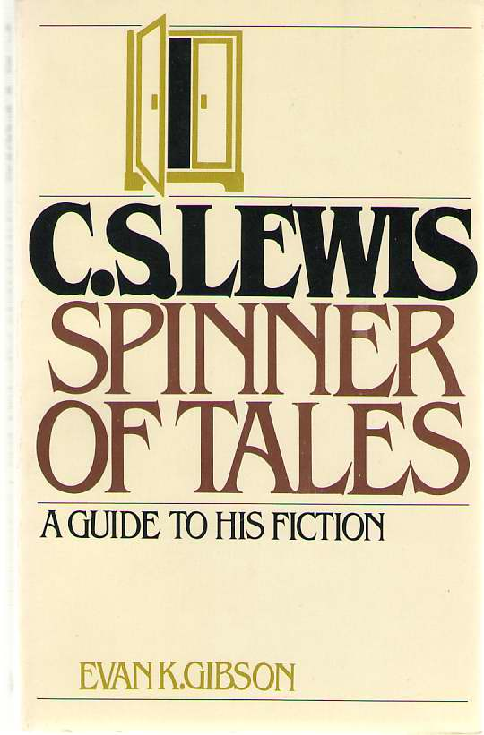 Image for C.S. Lewis; A Spinner of Tales  A Guide to His Fiction