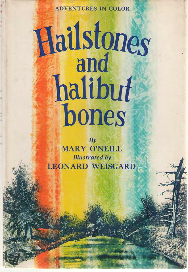 Image for Hailstones And Halibut Bones Adventures in Color