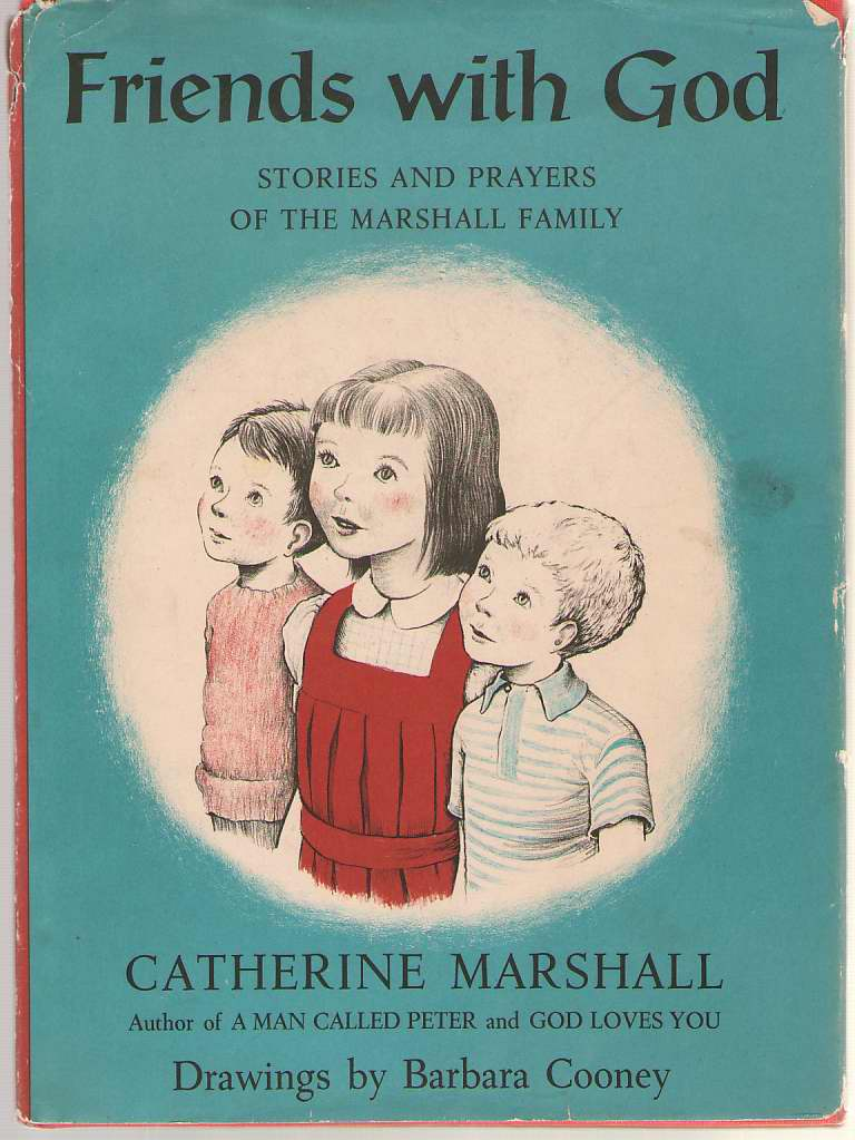 Image for Friends With God Stories and Prayers of the Marshall Family