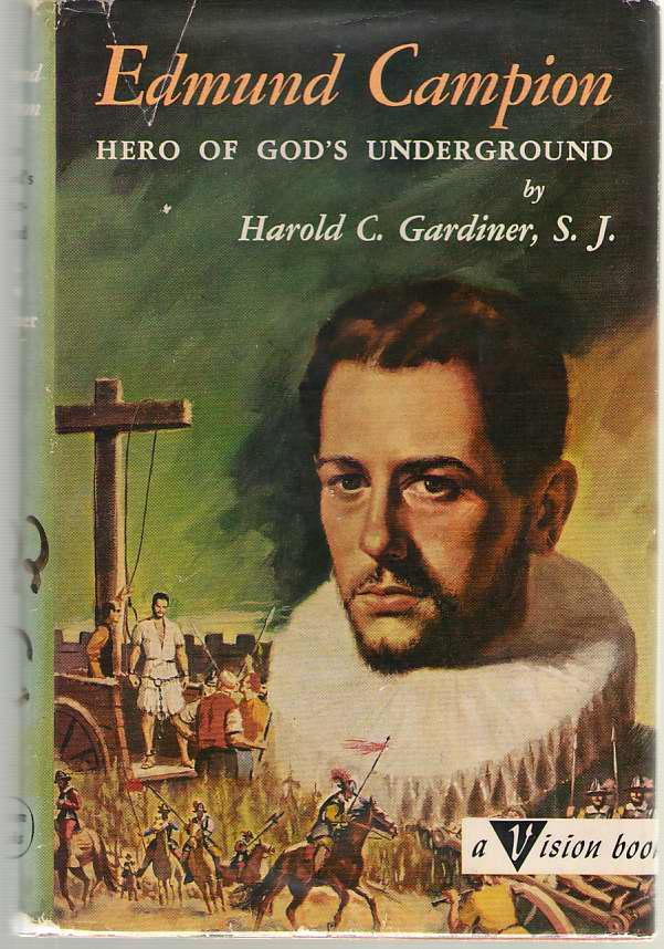 Image for Edmund Campion, Hero Of God's Underground