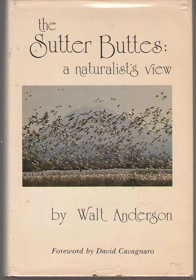 Image for The Sutter Buttes A Naturalist's View