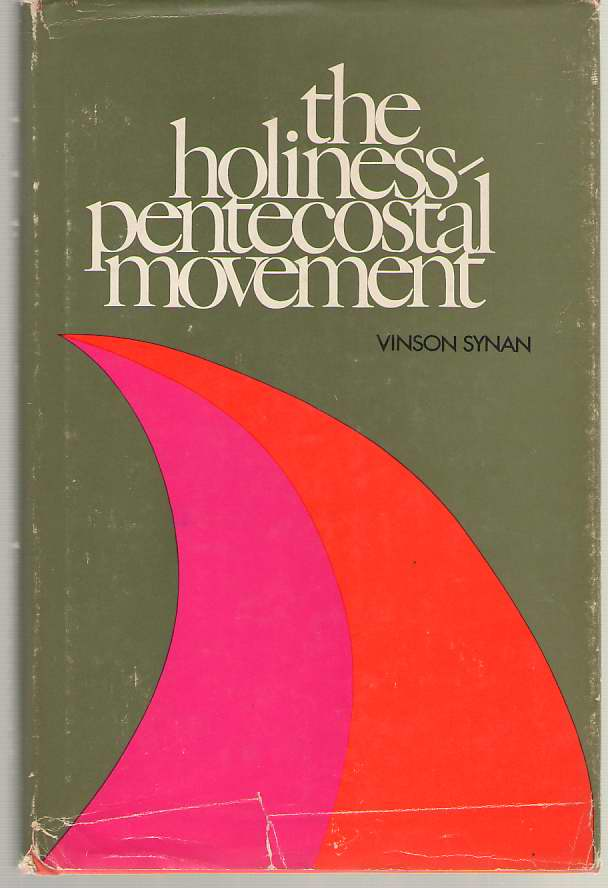 Image for The Holiness-Pentecostal Movement in the United States.