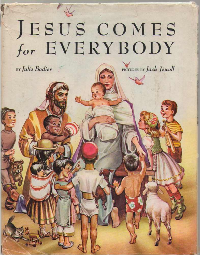 Image for Jesus Comes for Everybody