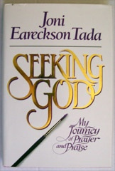 Seeking God My Journey of Prayer and Praise , Tada, Joni Eareckson