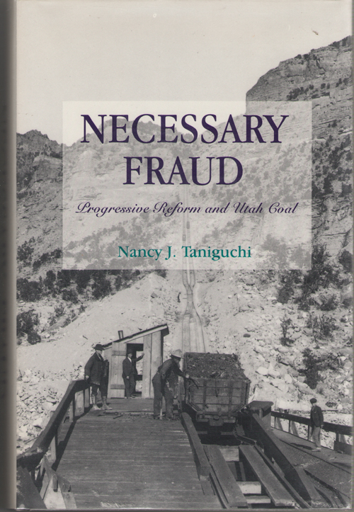 Necessary Fraud Progressive Reform and Utah Coal, Taniguchi, Nancy Jacobus
