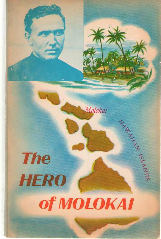 Image for The Hero Of Molokai Father Damien Apostle of the Lepers