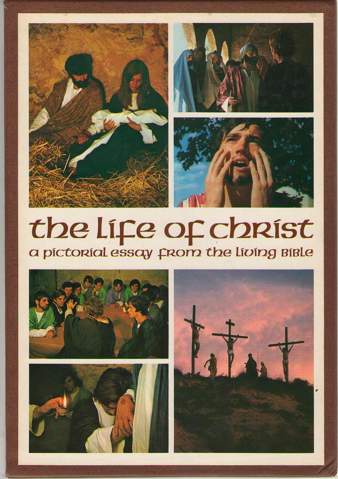 Image for The Life Of Christ A Pictorial Essay from the Living Bible