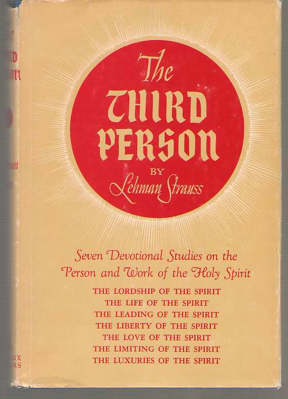 Image for The Third Person Seven Devotional Studies on the Person and Work of the Holy Spirit