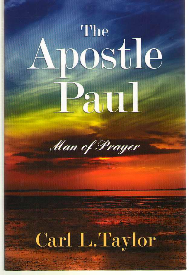 Image for The Apostle Paul Man of Prayer