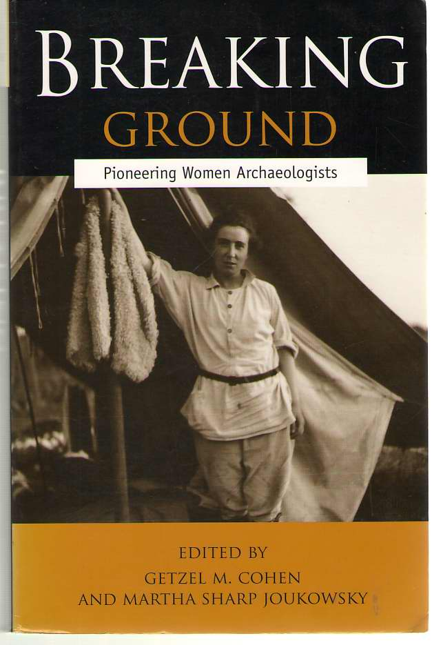 Image for Breaking Ground Pioneering Women Archaeologists