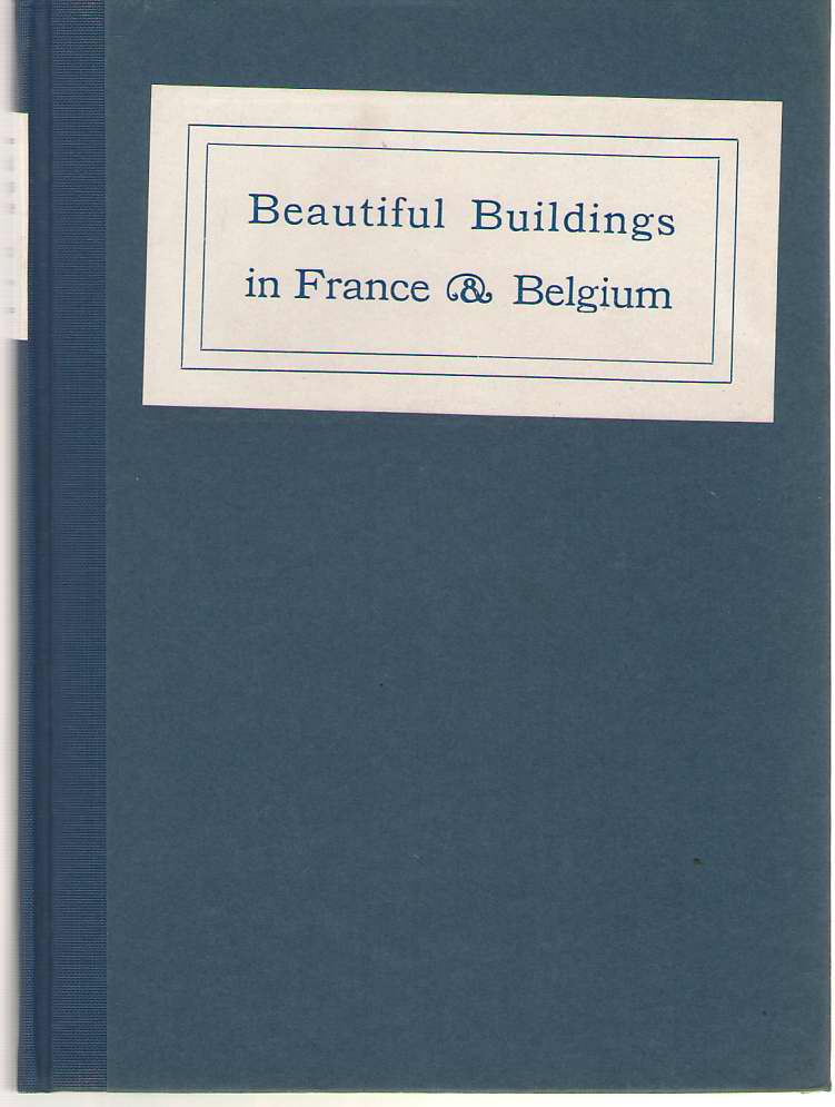 Image for Beautiful Buildings in France & Belgium