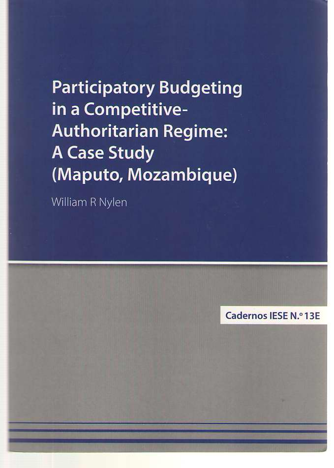 Image for Participatory Budgeting In A Competitive-authoritarian Regime A Case Study (Maputo, Mozambique)