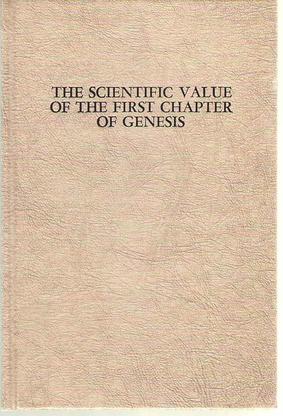 Image for The Scientific Value Of The First Chapter Of Genesis