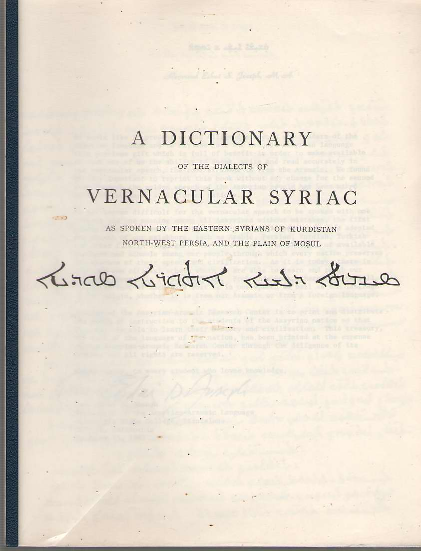 Image for Dictionary of the Dialects of Vernacular Syriac, As Spoken by the Eastern Syrians, of Kurdistan, North-West Persia and the Plain of Mosul, with ... Jews of Azerbaijan and of Zakhu Near Mosul