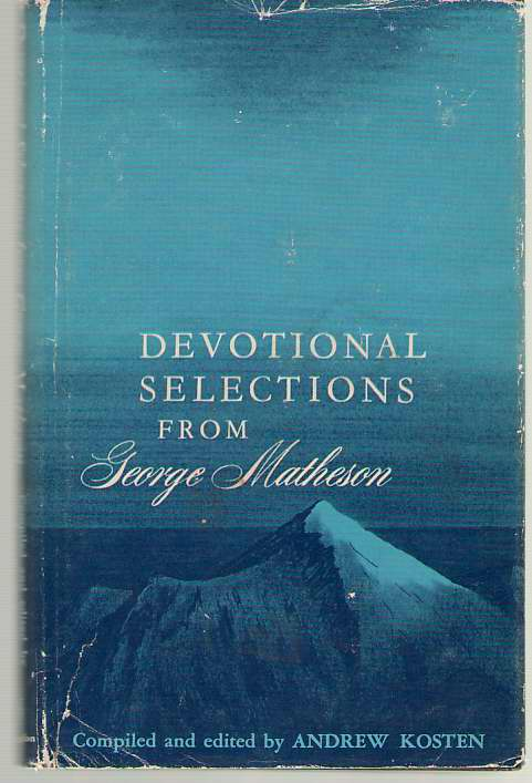Image for Devotional Selections from George Matheson