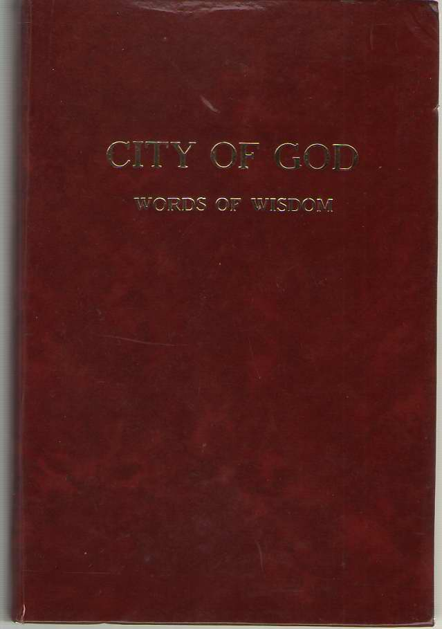 Image for City of God Words of Wisdom from the Divine History and Life of the Virgin Mother of God