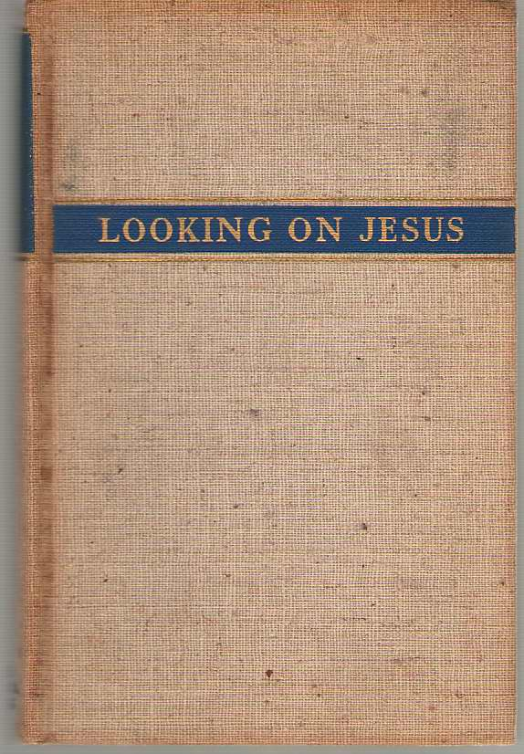 Image for Looking On Jesus Simple Reflections on the Sunday Gospels