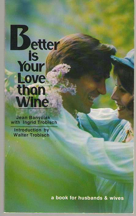 Image for Better Is Your Love Than Wine
