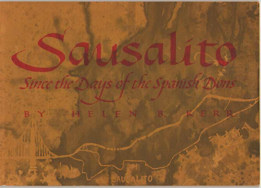 Image for Sausalito; Since the Days of the Spanish Dons,
