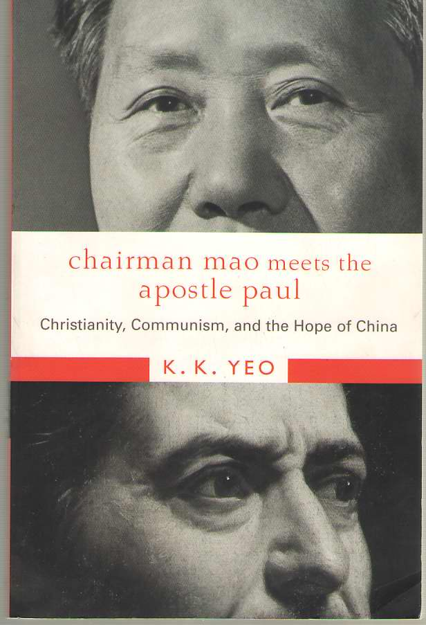 Image for Chairman Mao Meets the Apostle Paul Christianity, Communism, and the Hope of China