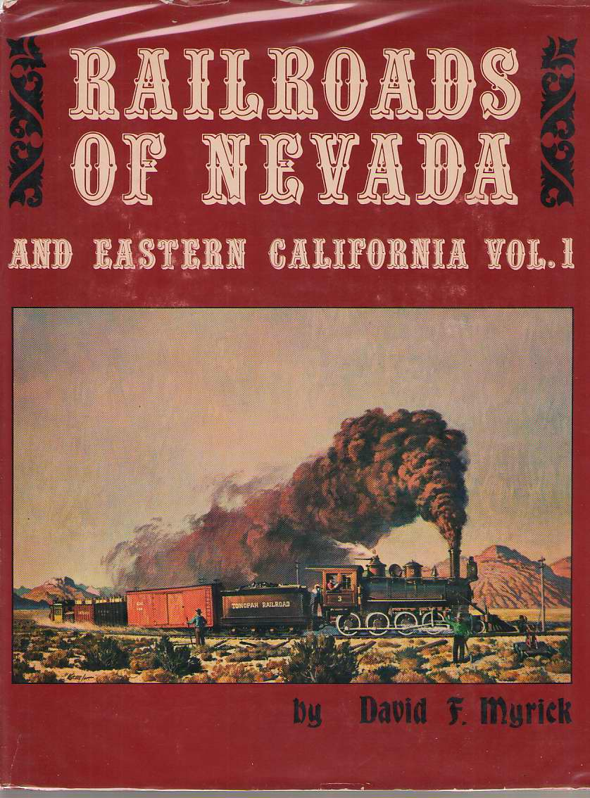 Image for Railroads of Nevada and Eastern California, Vol. 1 The Northern Roads