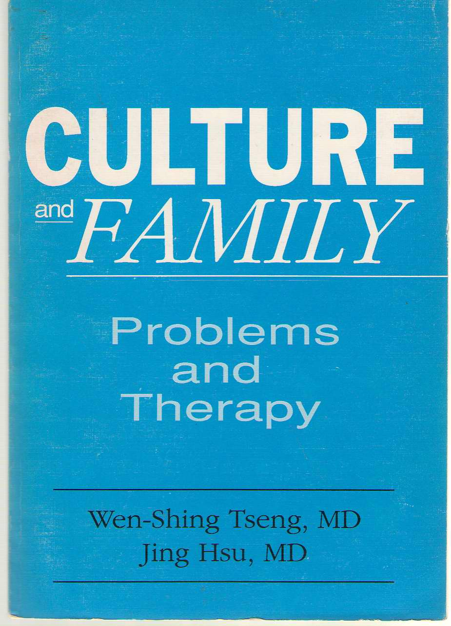 Culture And Family Problems and Therapy, Tseng, Wen-Shing, & Hsu, Jing