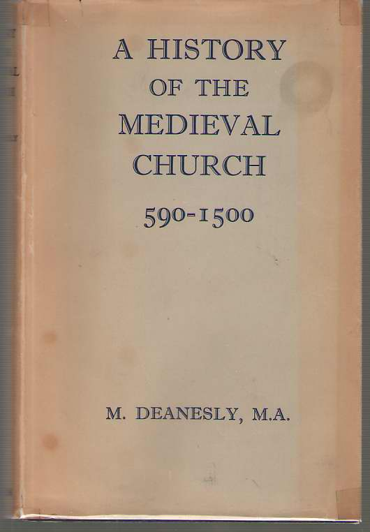 Image for A History of the Medieval Church 590-1500