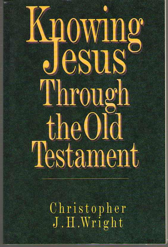 Image for Knowing Jesus through the Old Testament