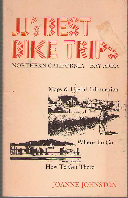 Image for Jj's Best Bike Trips Northern California Bay Area