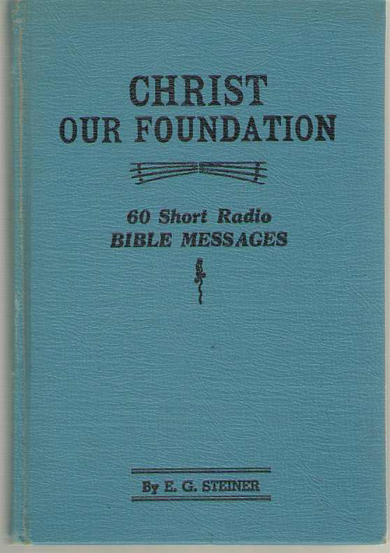 Image for Christ, Our Foundation - 60 Short Radio Bible Messages