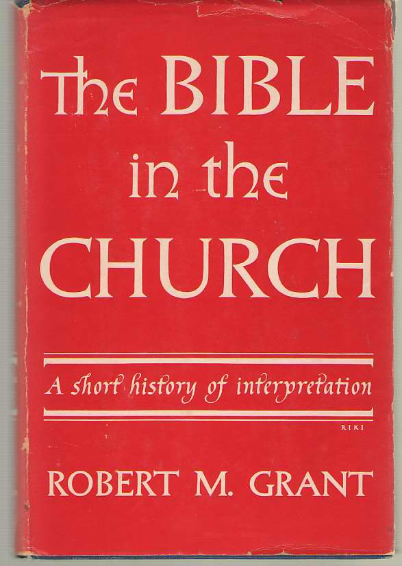 Image for The Bible In The Church A Short History of Interpretation